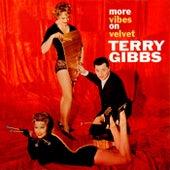 More Vibes On Velvet by Terry Gibbs