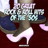 20 Great Rock & Roll Hits Of The 50s by Various Artists