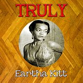 Truly Eartha Kitt de Eartha Kitt