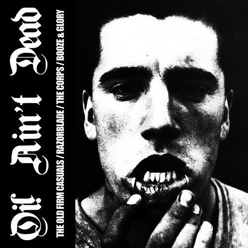 Oi! Ain't Dead by Various Artists