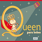 Queen Para Bebes by Sweet Little Band