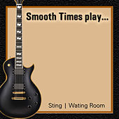Smooth Times Play Sting Waiting Room de Smooth Times