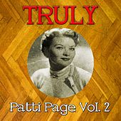 Truly Patti Page, Vol. 2 by Patti Page
