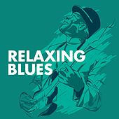 Relaxing Blues de Various Artists