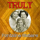 Truly Fontaine Sisters by Various Artists