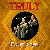 Truly Four Aces by Four Aces