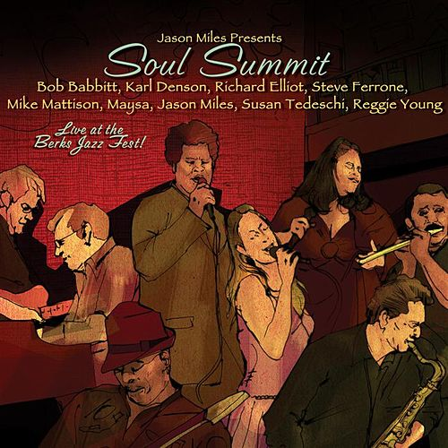 Soul Summit: Live At The Berks Jazz Fest by Various Artists