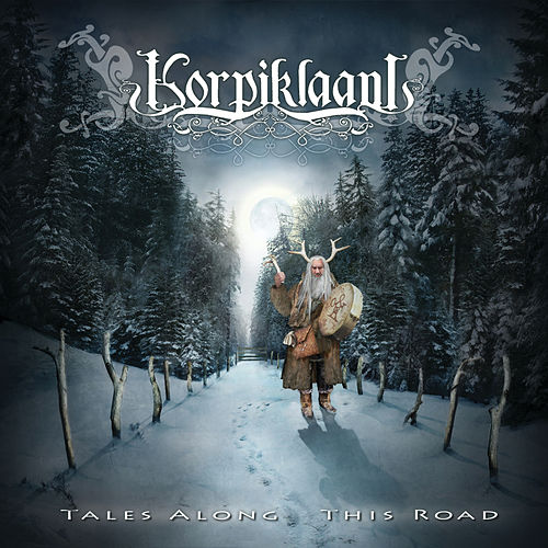 Tales Along This Road von Korpiklaani
