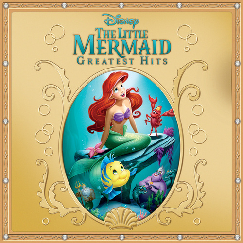 The Little Mermaid Greatest Hits by Various Artists