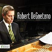 DeGaetano: Piano Concerto No. 1, Chopin: Piano Concerto No. 1 by Robert DeGaetano