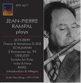 Jean-Pierre Rampal Plays Schubert, Schumann & Debussy (Studio Recordings 1951, 1955 & 1958) von Jean-Pierre Rampal