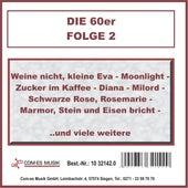 Die 60er, Folge 2 von Various Artists