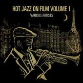 Hot Jazz On Film Volume 1 von Various Artists