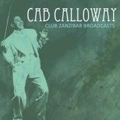 Club Zanzibar Broadcasts de Cab Calloway