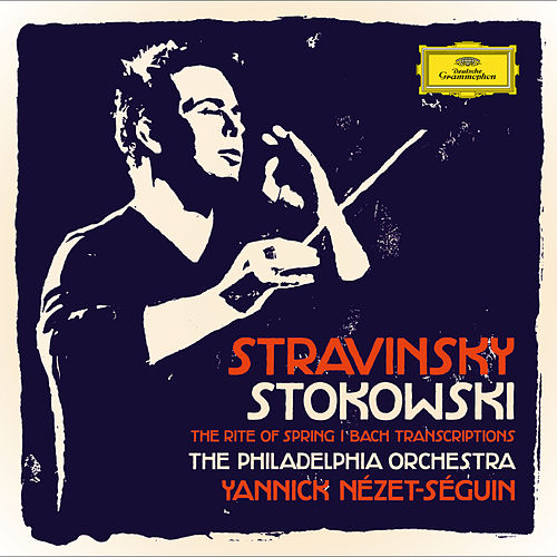Stravinsky / Stokowski - The Rite Of Spring / Bach Transcriptions by Philadelphia Orchestra