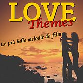 Love Themes (Le Piu' Belle Melodie Da Film) by Various Artists