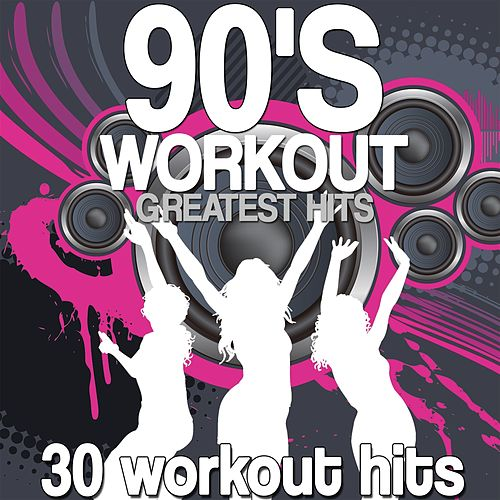 90's Workout Greatest Hits (30 Workout Hits) by Various Artists