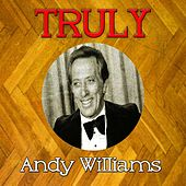 Truly Andy Williams by Andy Williams
