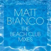 The Beach Club Mixes by Matt Bianco