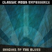 Origins of the Blues (Classic Mood Experience) von Various Artists