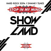Stop In My Mind by Hard Rock Sofa