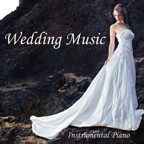 Instrumental Piano Music - Instrumental Wedding Music by Instrumental Piano Music