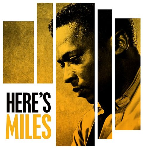 Here's Miles by Miles Davis