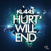 Hurt Will End by Klaas