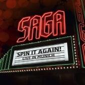 Spin It Again - Live in Munich de Saga