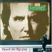 Punch The Big Guy by John Stewart