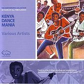 Kenya Dance Mania by Various Artists