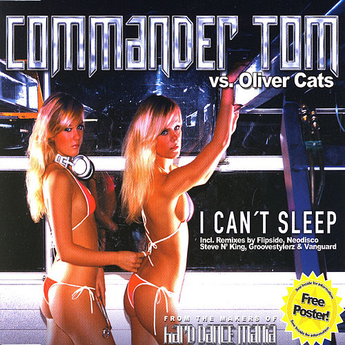 I Can't Sleep by Commander Tom
