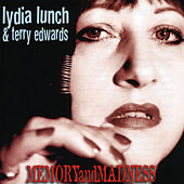 Memory And Madness de Lydia Lunch