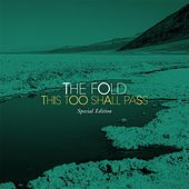 This Too Shall Pass by The Fold