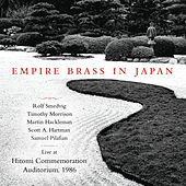 Empire Brass In Japan (Live at Hitomi Commemoration Auditorium, 1986) de Various Artists