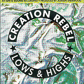 Lows And Highs by Creation Rebel