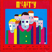 I Am A Wallet/Banking Violence And Inner City Life Today by McCarthy