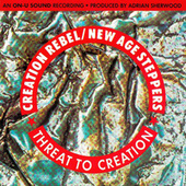 Threat To Creation by Creation Rebel