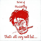That's All Very Well But? by McCarthy