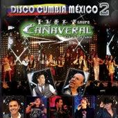 Disco Cumbia México (2) de Grupo Cañaveral De Humberto Pabón
