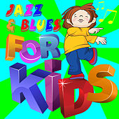 Jazz & Blues for Kids de Various Artists