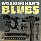 Workingman's Blues by Various Artists