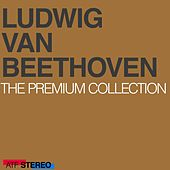 Beethoven: The Premium Collection by Various Artists