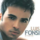 Eterno de Luis Fonsi