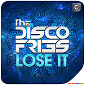 Lose It by Disco Fries