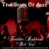 The Stars of Jazz: Hub Cap by Freddie Hubbard