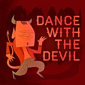 Dance With the Devil by Various Artists