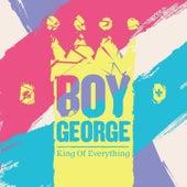 King of Everything von Boy George