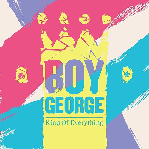 King of Everything by Boy George
