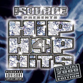 The Source Presents Hip Hop Hits Vol. 4 by Various Artists